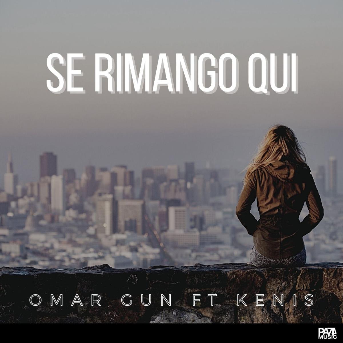 """OMAR GUN feat. KENIS """"Se rimango qui"""" ©PA74 Music"""