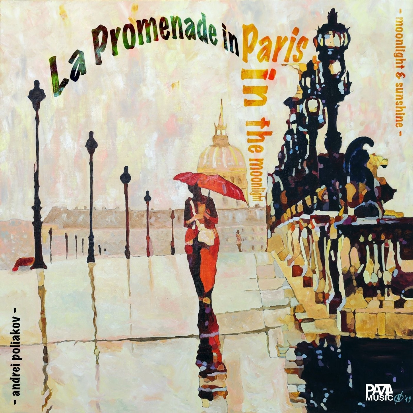 "ANDREI POLIAKOV ""La Promenade in Paris in the Moonlight"" ©PA74 Music"