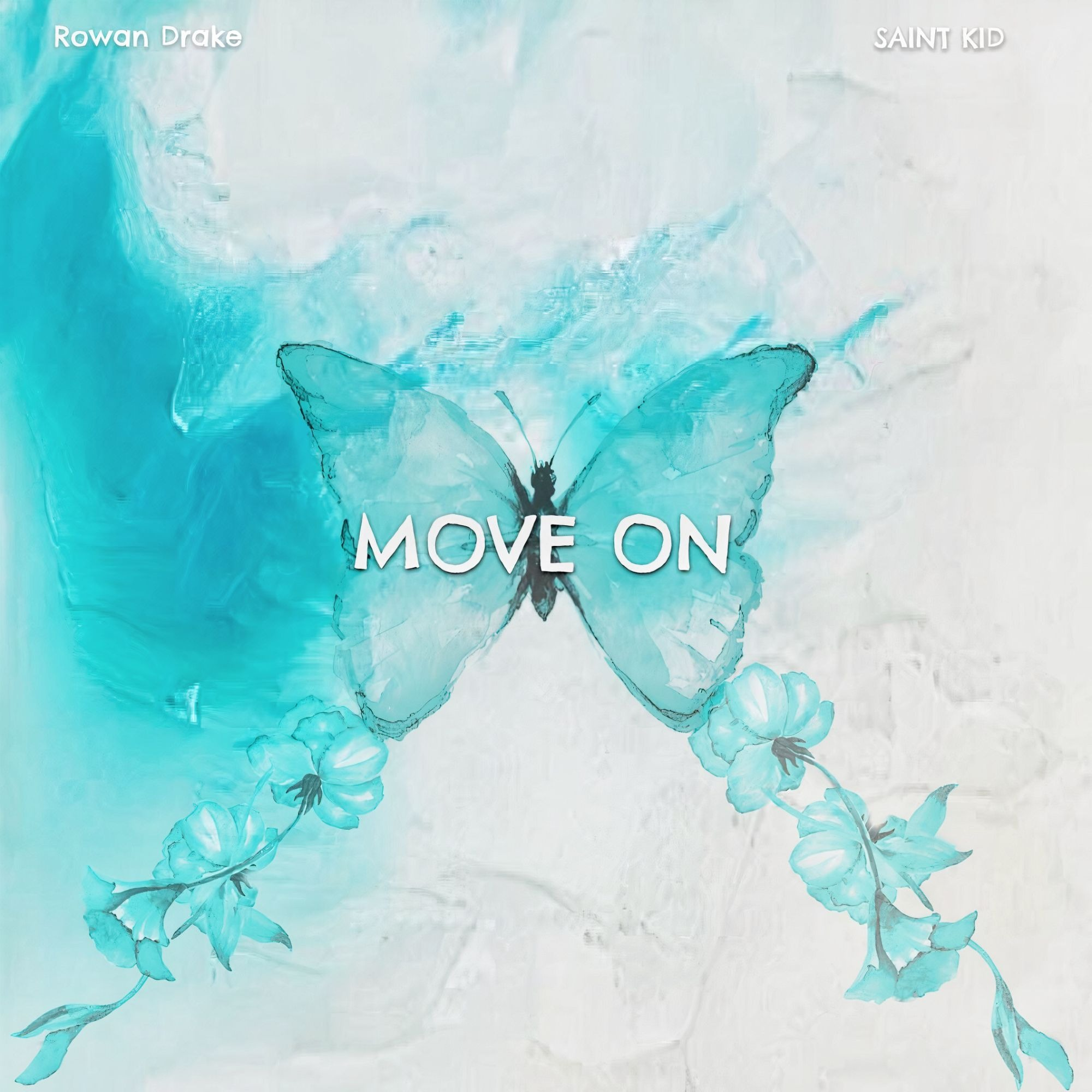 "ROWAN DRAKE ""Move On"" ft. SAINT KID"