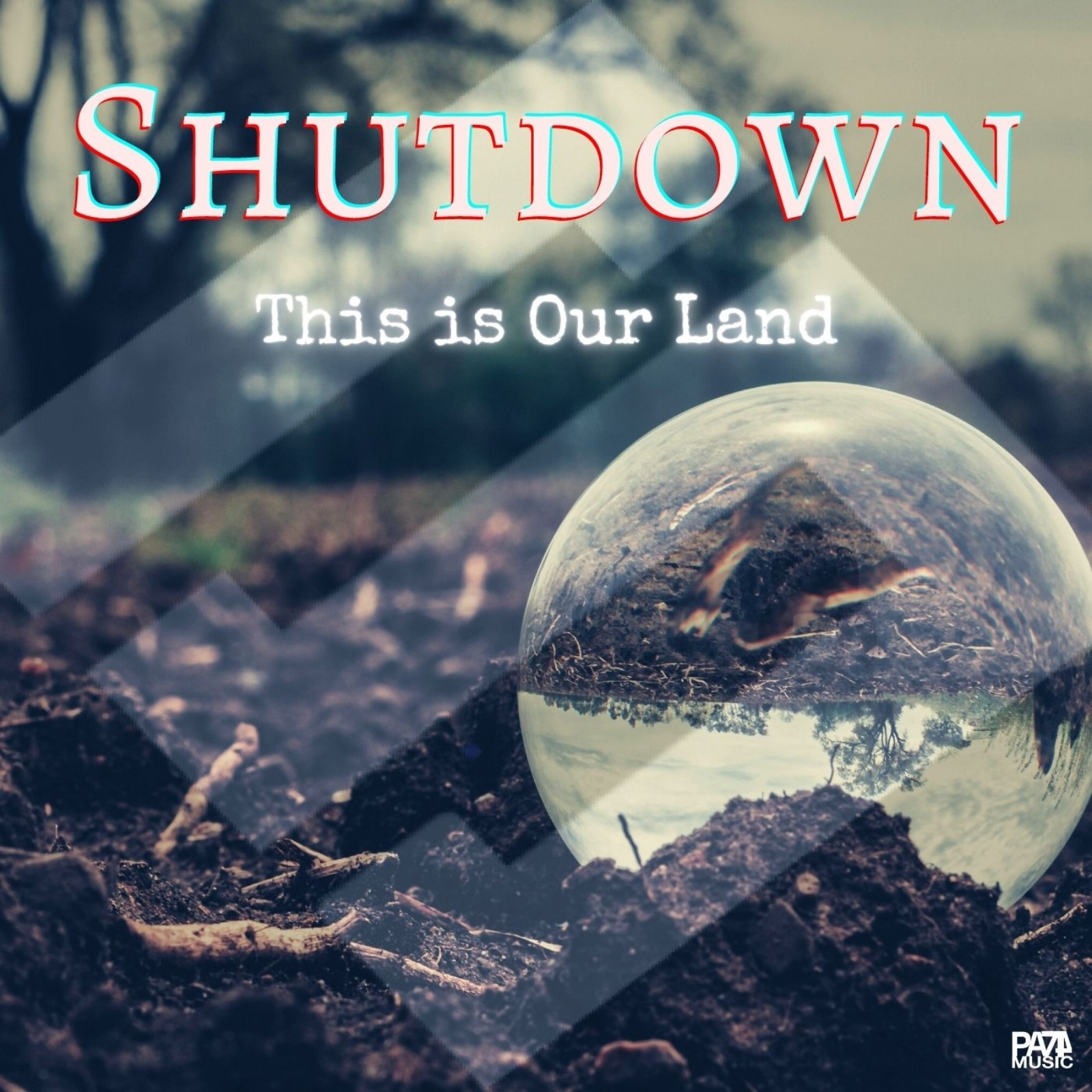 "SHUTDOWN ""This is our Land"" ©PA74 Music"