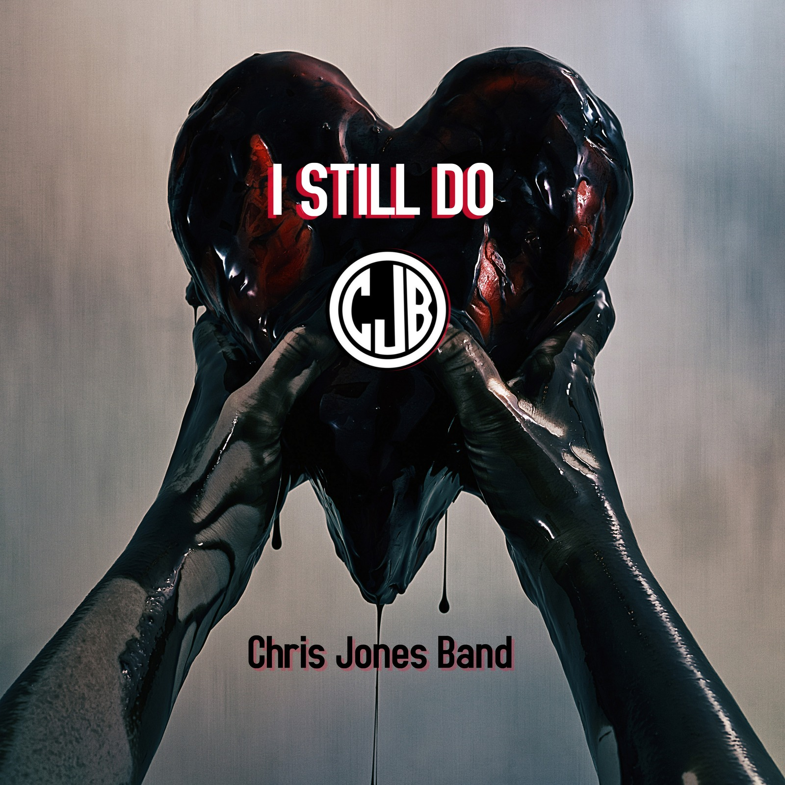"CHRIS JONES BAND ""I Still Do"""