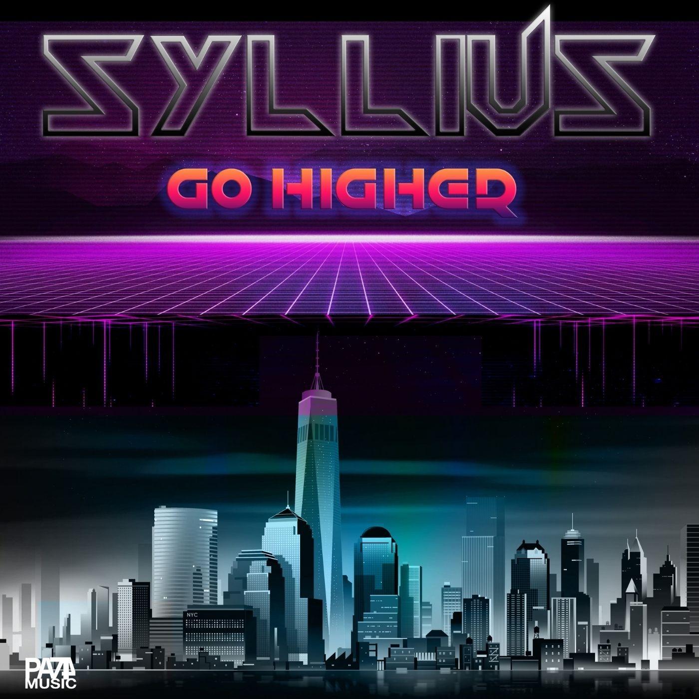 "S Y L L I U S ""Go Higher"" ©PA74 Music Publishing"