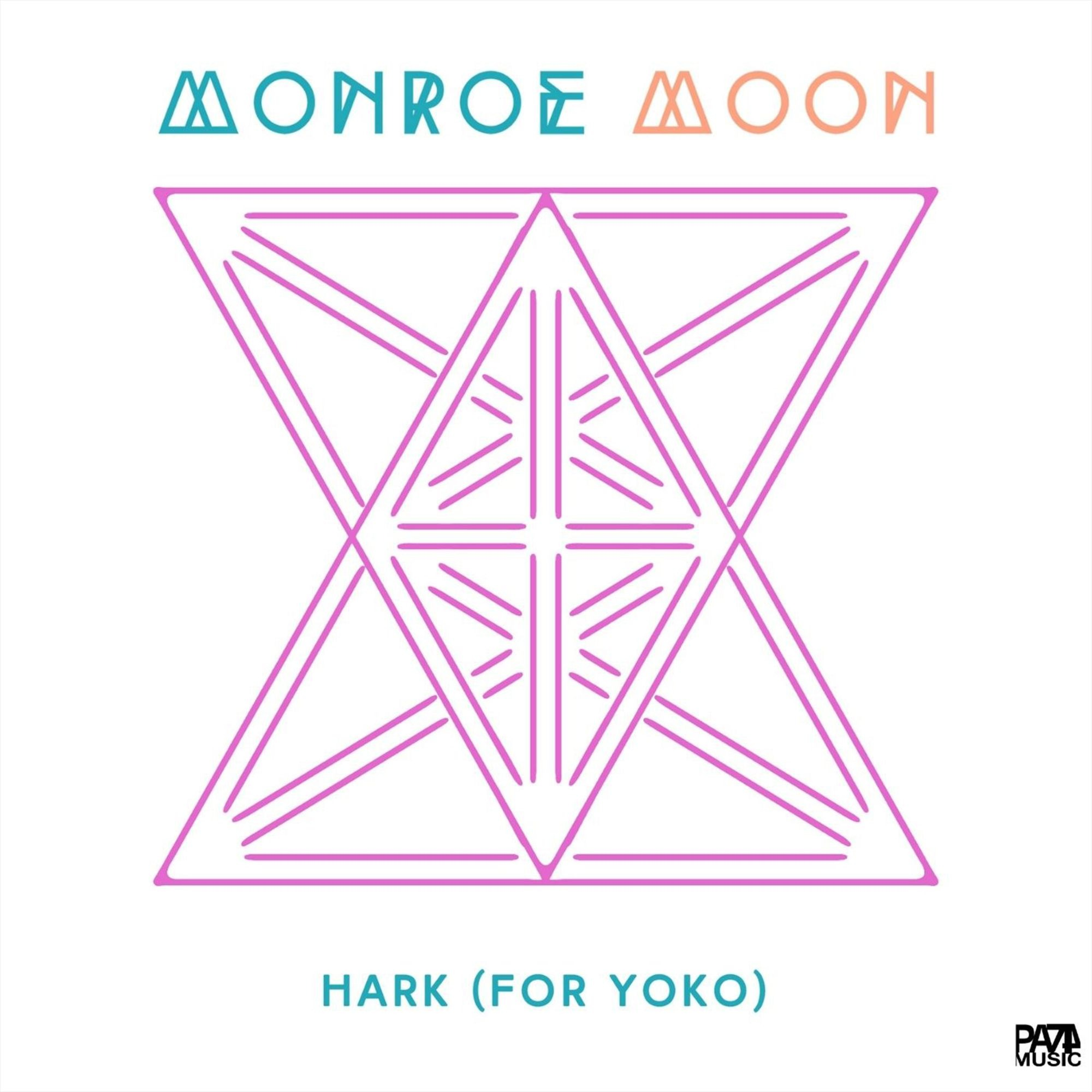 "MONROE MOON ""Hark (for Yoko)"" ©PA74 Music Publishing"