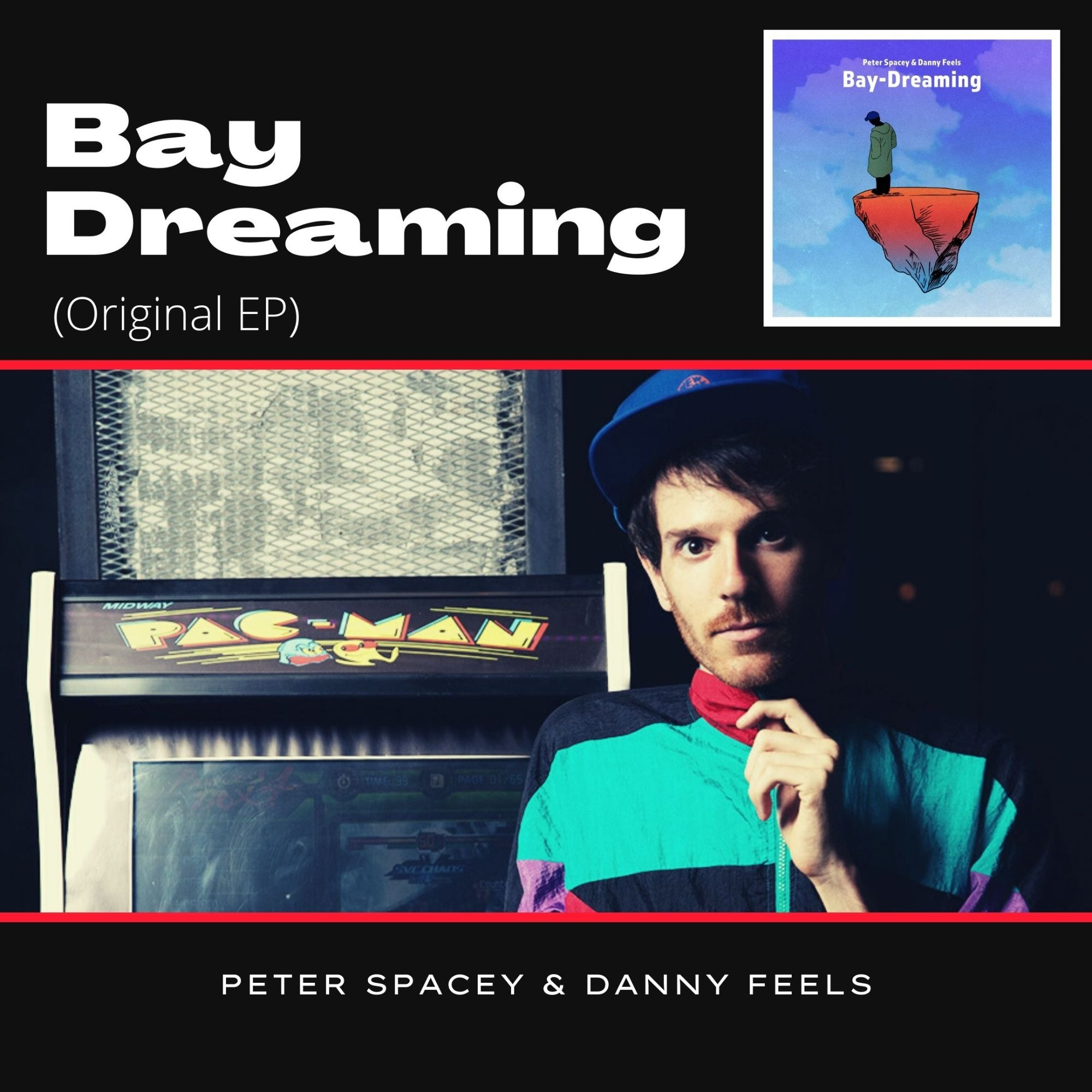 "Peter Specey - Danny Feels ""Bay-Dreaming"" EP"